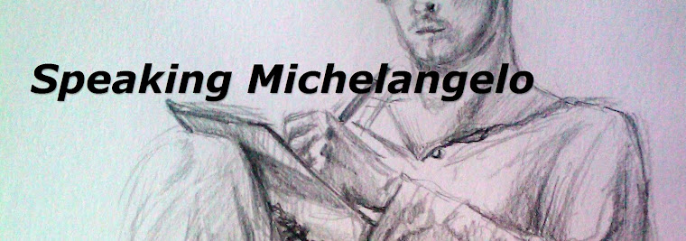 Speaking Michelangelo