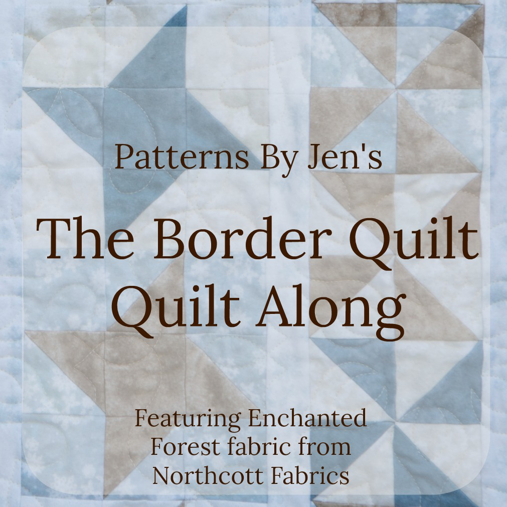 The Border Quilt Quilt Along