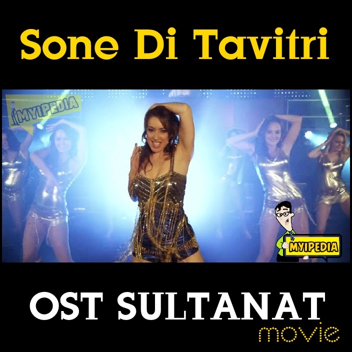 sone di tavitri ost SULTANAT movie