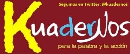 Para seguir a los Kuadernos en Twitter