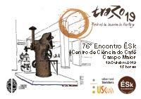 76º Encontro ÉSk | Traço 19, Centro de Ciência do Café, Campo Maior