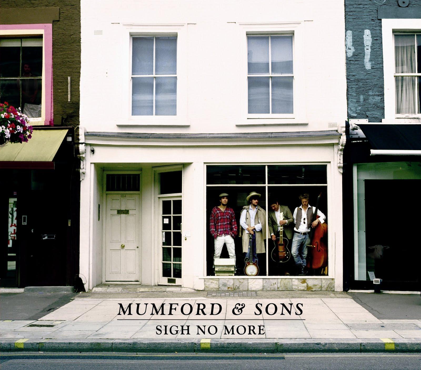 http://4.bp.blogspot.com/-qVRlQ-0XHyM/TaDbZY2WHxI/AAAAAAAABco/nj49NJ2_L8w/s1600/Mumford-Sons-Sigh-No-More.jpg