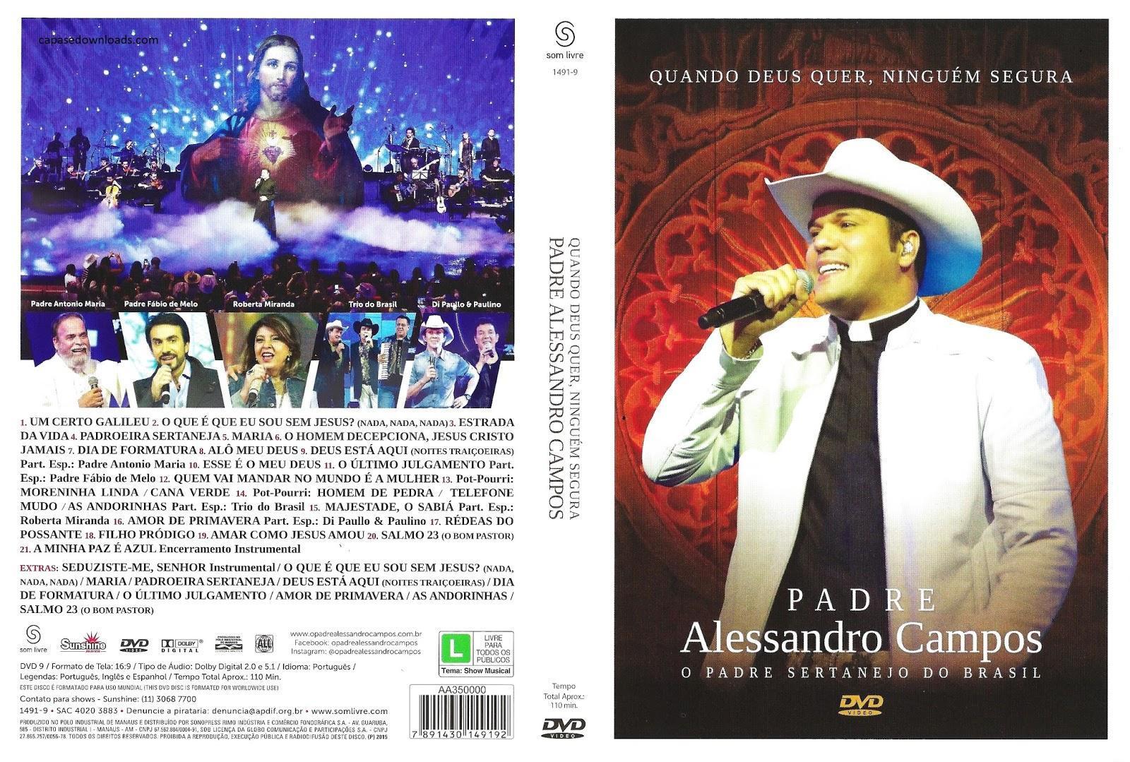 Padre Alessandro Campos Quando Deus Quer, Ninguém Segura Ao Vivo DVDRip 2015 padre