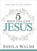Libro Recomendado: 5 Minutos Con Jesús, Sheila Walsh