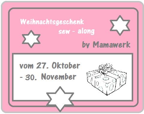 http://mamawerk.blogspot.de/2014/10/weihnachtsgeschenk-sew-along-woche-1.html