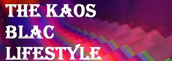 The Kaos Blac Lifestyle