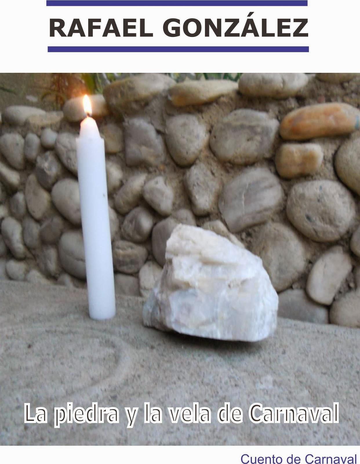 La vela y la piedra de carnaval