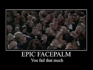 Epic_Facepalm_by_RJTH%2525255B1%2525255D%255B1%255D.jpg