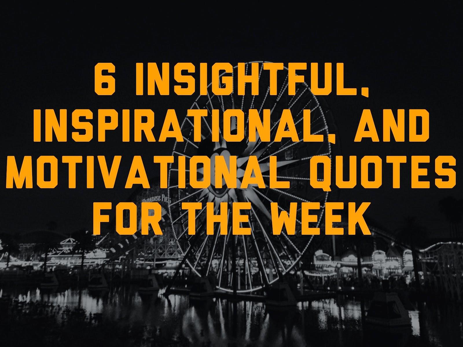Motivational Words Nourishment Notes 6 Insightful Inspirational And Motivational