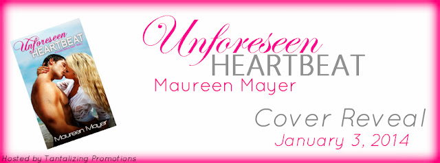 Unforeseen Heartbeat by Maureen Mayer Cover Reveal & Giveaway
