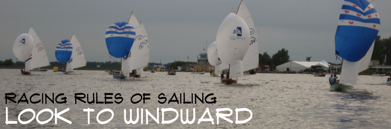 Racing Rules of Sailing - Look to Windward