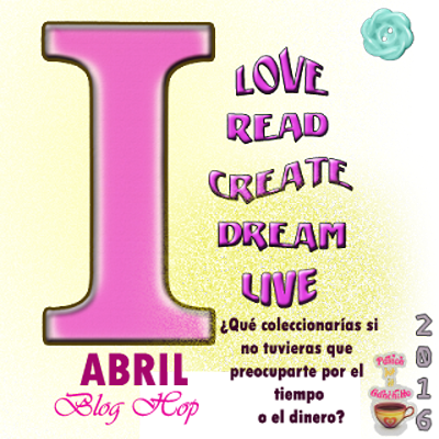 "Love Read Create Dream Live ""Abril"""