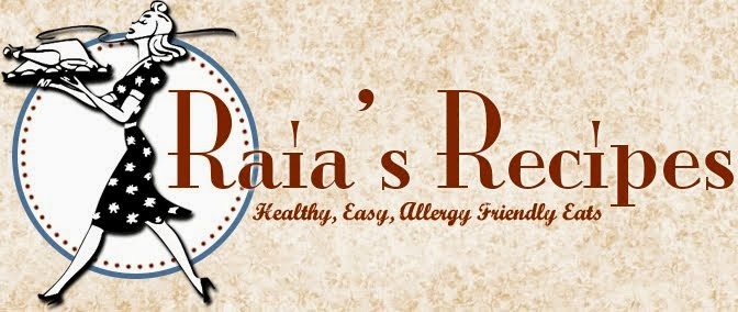 Raia's Recipes. Healthy. Easy. Allergy-Friendly.