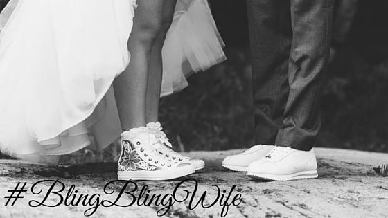 #BlingBlingWife