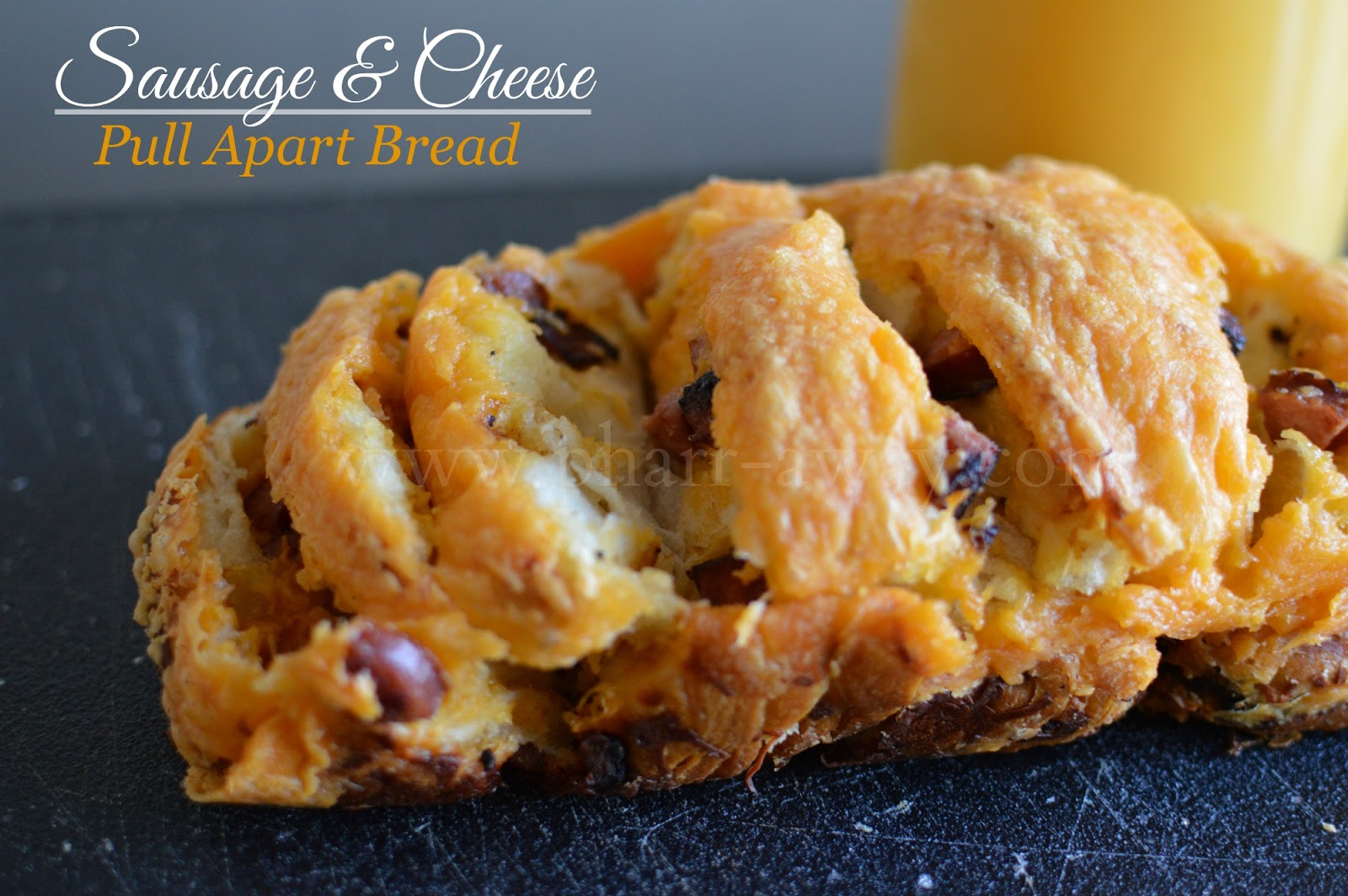 Sausage and Cheese Pull Apart Bread | Pharr Away