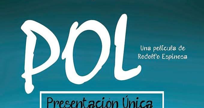 """Afiche Oficial de """"POL"""" película guatemalteca / Estreno 25 de mayo"""