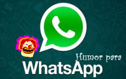 Humor para tu Whatsapp