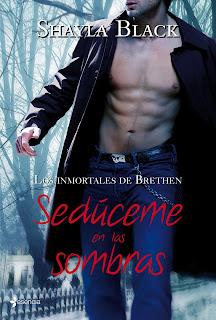 Los Inmortales de Brenet Shayla Black Shayla+Black+-+Serie+Inmortales+de+Brethren+-+02+Seduceme+en+las+sombras