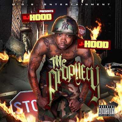J-Hood-the_Prophecy_(Hosted_by_DJ_Hood)-(Bootleg)-2011