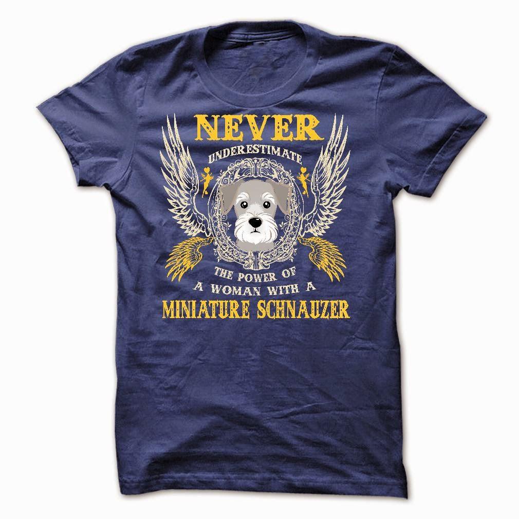 Power Of Miniature Schnauzer Woman Shirt in america