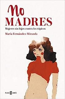 No madres- Maria Fernandez-Miranda