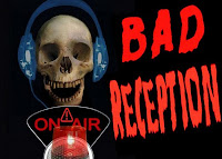 bad reception