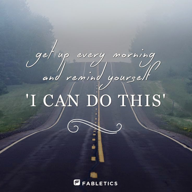 """Get up every morning and remind yourself 'I can do this'"" Picture of a highway in a morning fog. Fabletics"