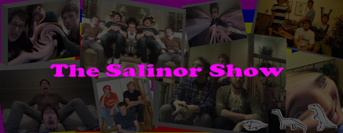 The Salinor Show