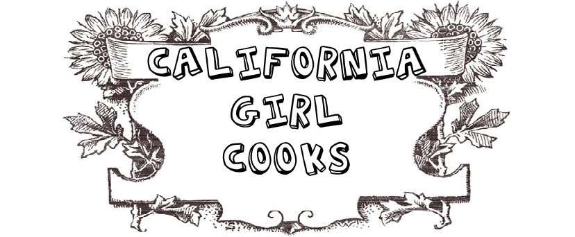 California Girl Cooks