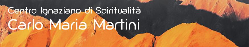 Centro Ignaziano di Spiritualità Carlo Maria Martini