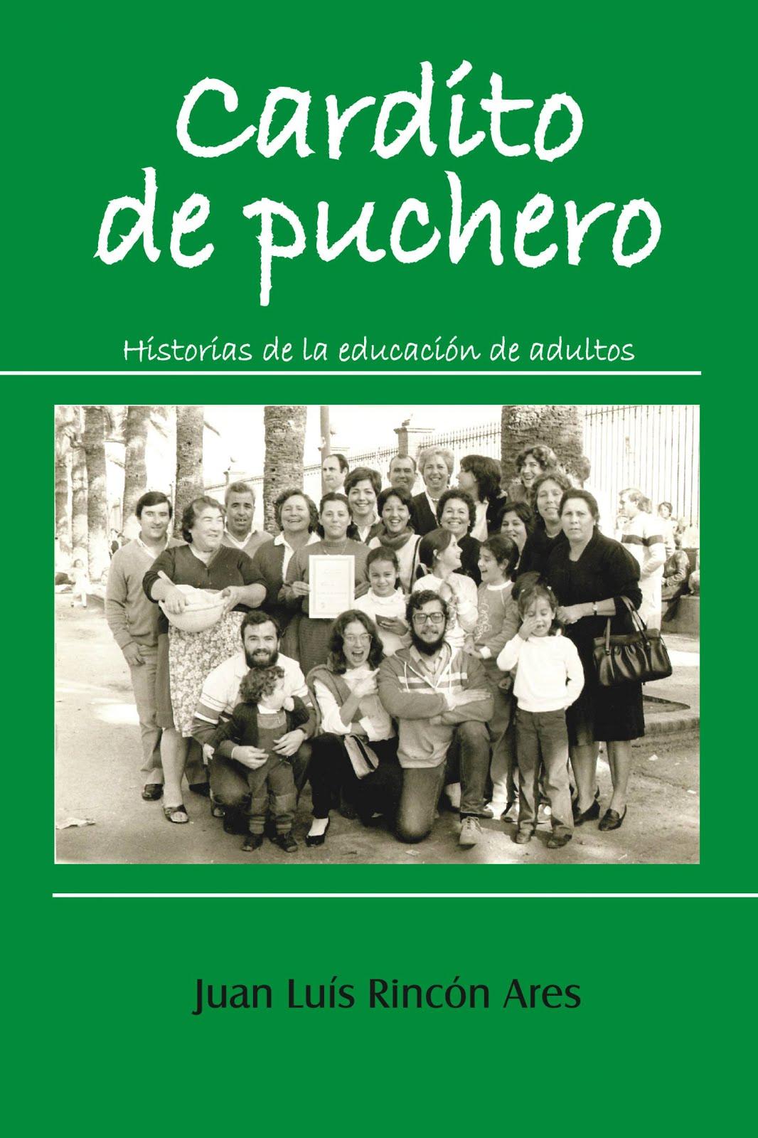 Cardito de Puchero. Historias de la Educación de Adultos en Andalucia.