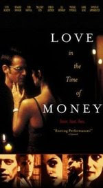 Love in the Time of Money (2002) Movie Watch Online