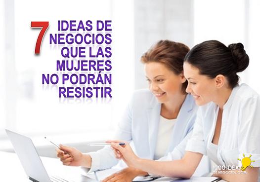 ideas de negocios para mujeres