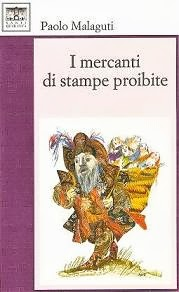 I Mercanti di stampe proibite (2a edizione)