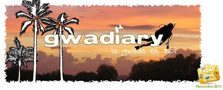 Gwadiary, la Gwada et moi (blog Guadeloupe)