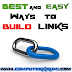 Easy and Best Ways to Build Links