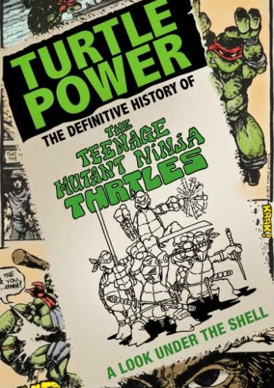 Turtle Power: La Historia de las Tortugas Ninjas