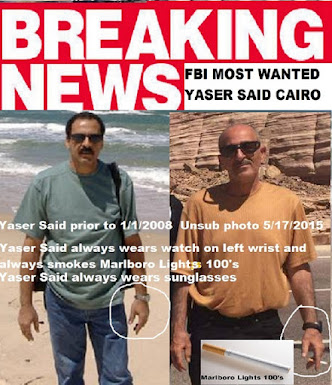 Has FBI Top 10 Most Wanted Yaser Abdel Said Been Located in Cairo Egypt