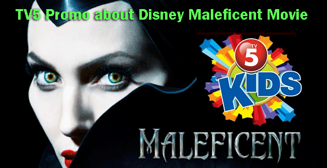 TV5 Promo about Disney Maleficent Movie