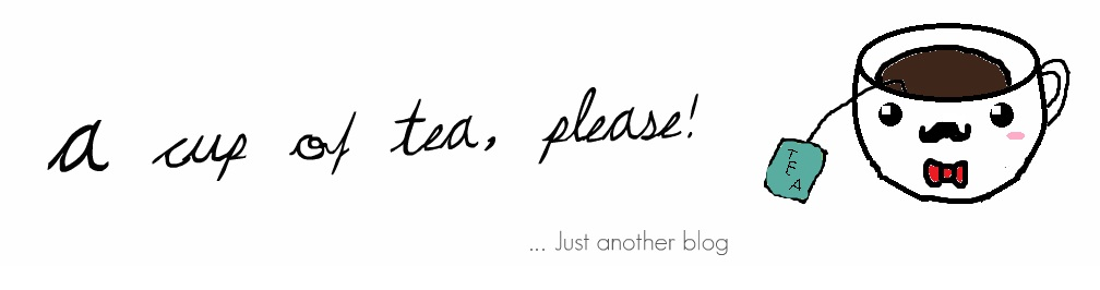 A cup of tea, please!
