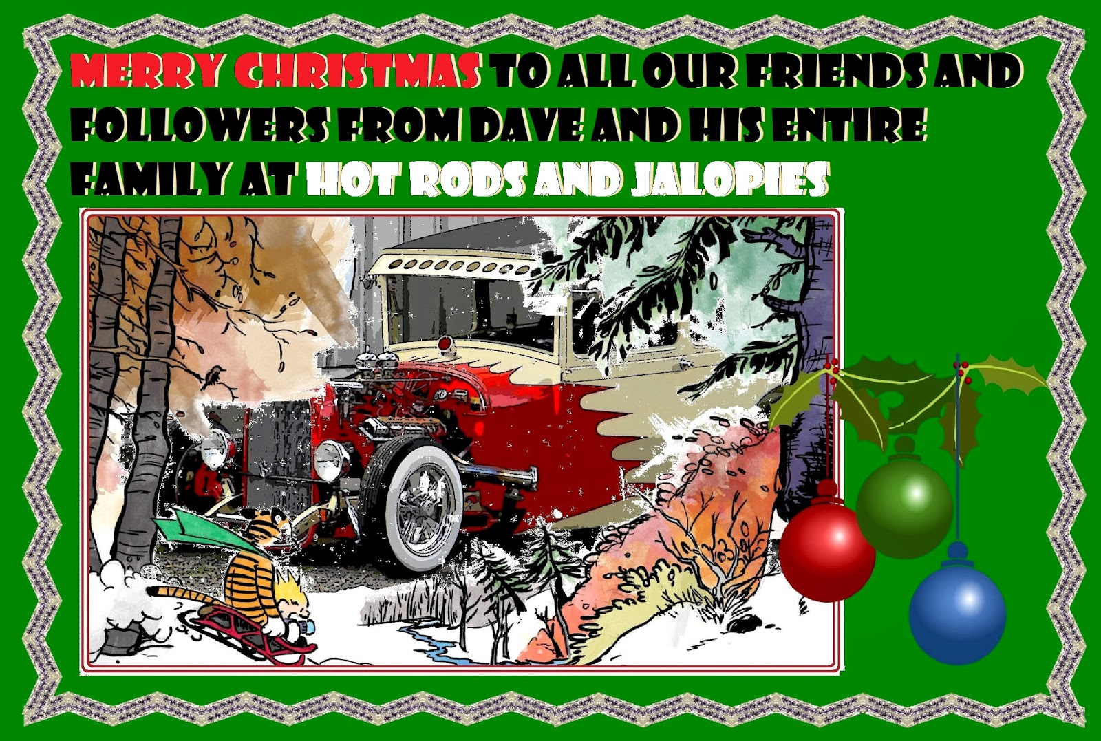 HOT RODS and JALOPIES: May the Peace and Joy of Christmas, and ...
