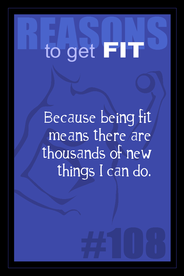 365 Reasons to Get Fit #108