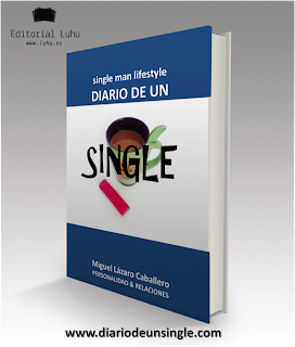 DIARIO DE UN SINGLE: SINGLE MAN LIFESTYLE E-BOOK DIGITAL LUHU EDITORIAL