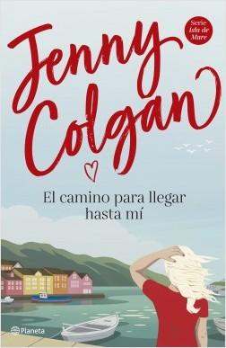 El camino para llegar hasta mí, Jenny Colgan