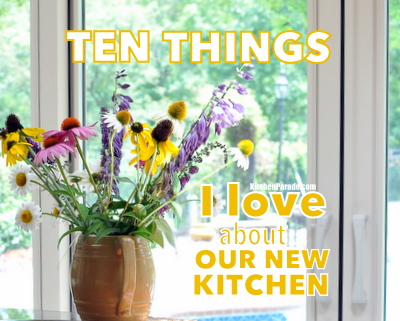 Ten Things I Love About Our New Kitchen ♥ KitchenParade.com. Surprisingly, seven don't require a remodeling budget or construction dust.