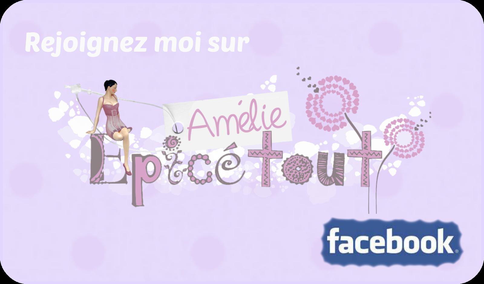https://www.facebook.com/AmelieEpicetoutLeBlog