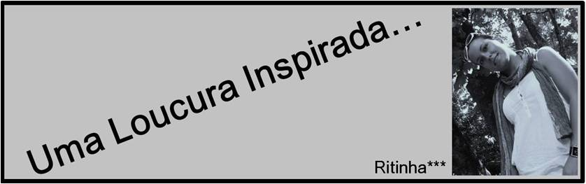Ritinha***