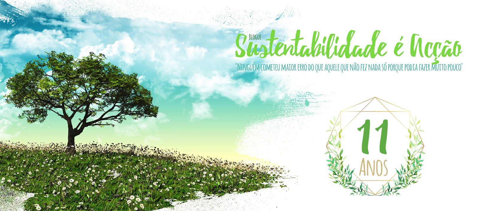 Blogue Sustentabilidade é Acção