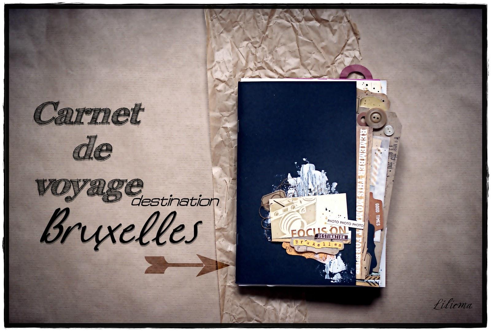 mon scrap par liliema carnet de voyage bruxelles. Black Bedroom Furniture Sets. Home Design Ideas
