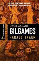 URUK ASLANI GILGAMEŞ, Harald Braem